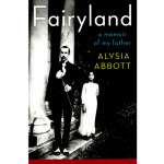 Fairyland: A memoir of my father, by Alysia Abbott (2013, W. W. Norton & Co.)
